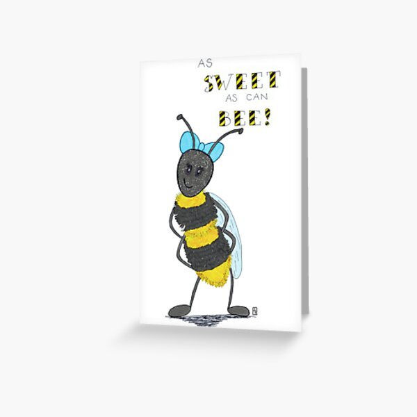 As Sweet as can Bee Greeting Card