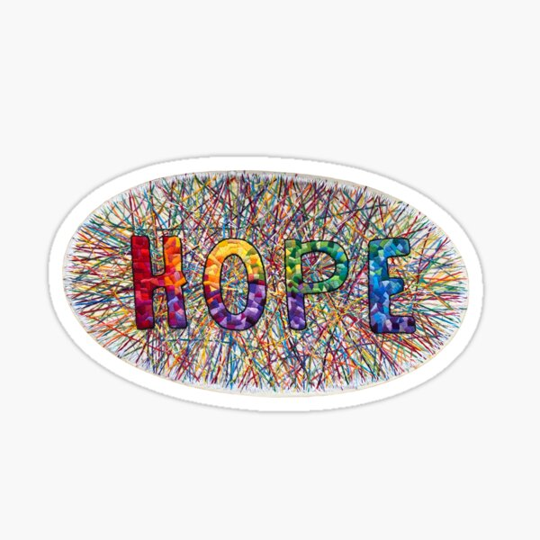 Hope - Inspirational words for a difficult time Sticker
