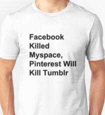Pinterest kills Tumblr Unisex T-Shirt