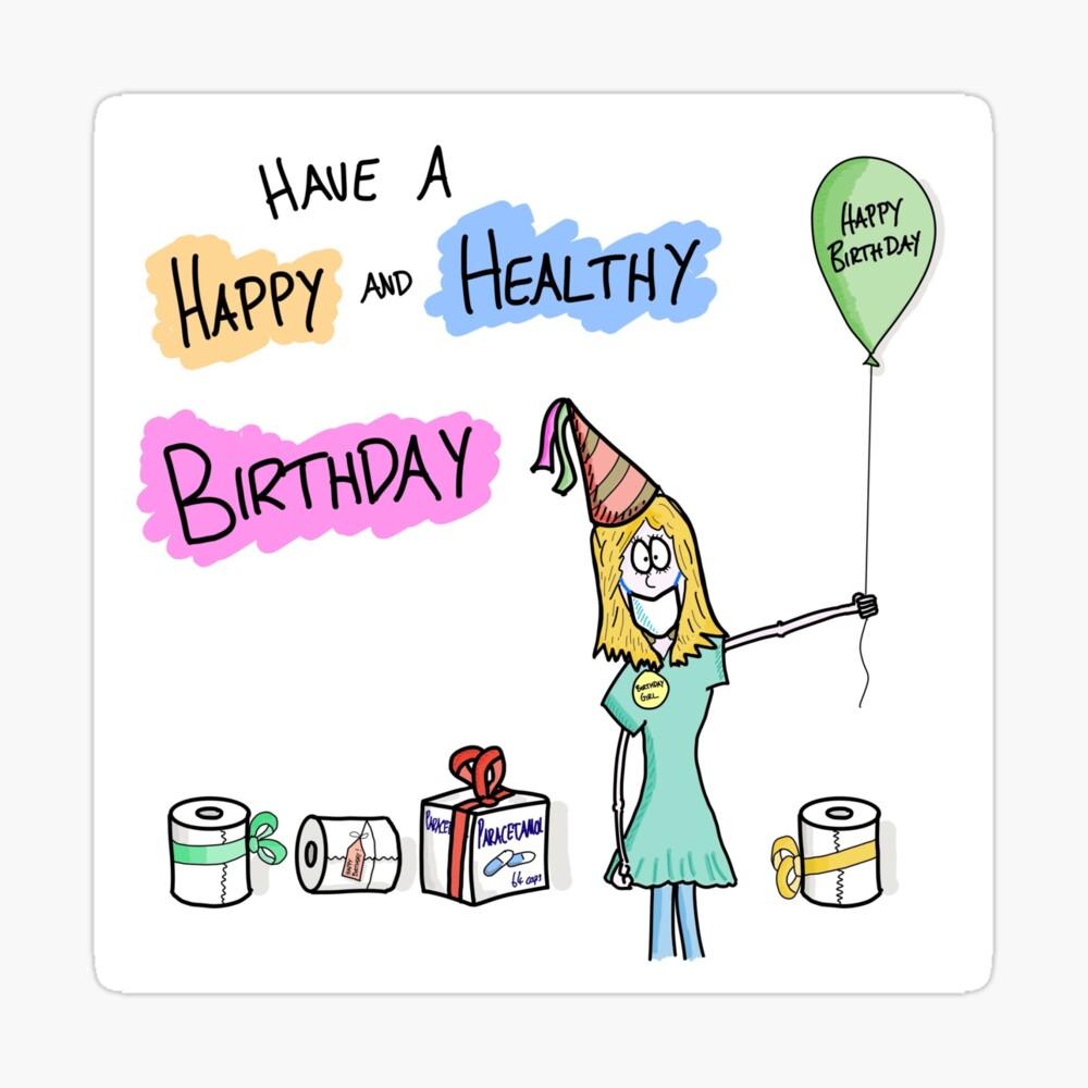 Happy And Healthy Birthday Coronavirus Birthday Girl Greeting Card By Martinpeck Redbubble