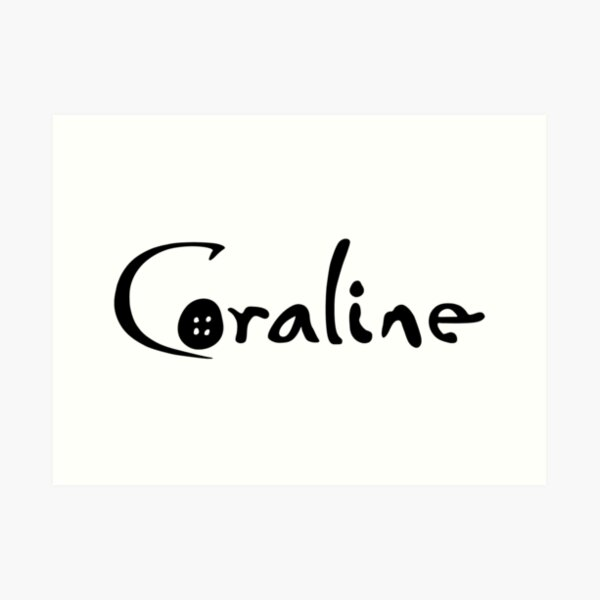 Coraline Art Print By Jellypop707 Redbubble
