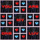You Are My One Luv by Jonice