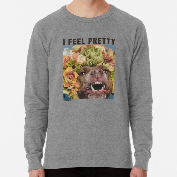 I feel pretty (Topaz smiling) with text Lightweight Sweatshirt