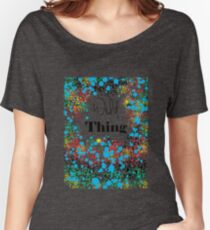 Wild Thing! Women's Relaxed Fit T-Shirt