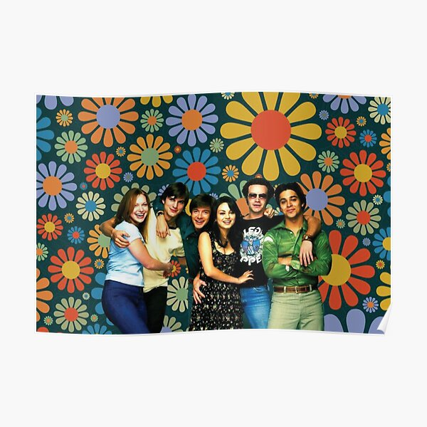 That 70s Show Floral Promotional Poster Poster