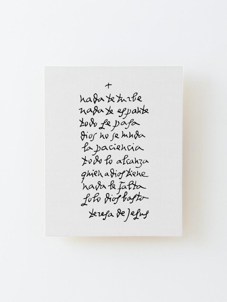 Alternate view of Handwritten St Teresa of Avila // Nada Te Turbe Mounted Print