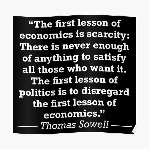 Thomas Sowell Economics Quote Poster