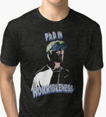 Proof of Horribleness Tri-blend T-Shirt