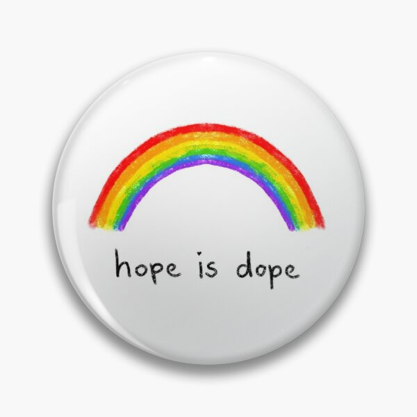 hope is dope  Pin