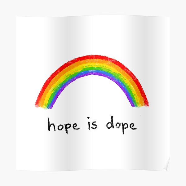 hope is dope  Poster