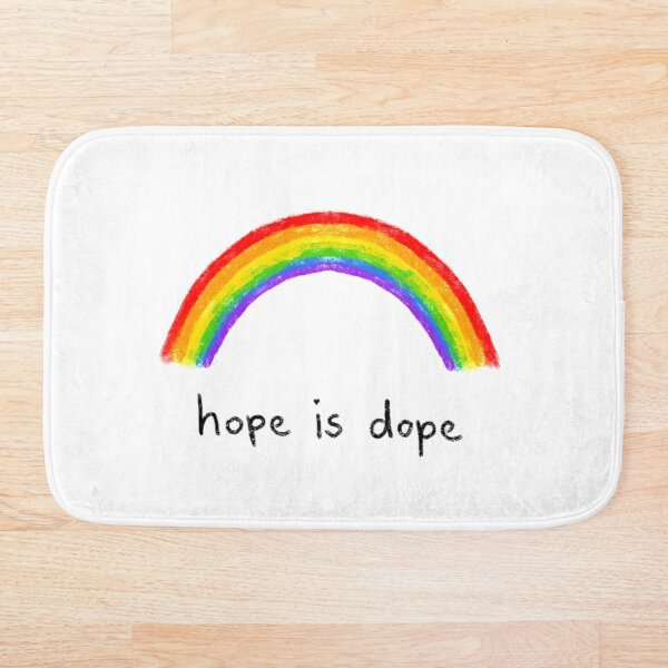 hope is dope  Bath Mat