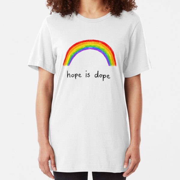 hope is dope  Slim Fit T-Shirt