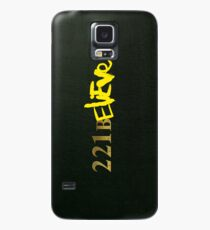 221BELIEVE Case/Skin for Samsung Galaxy