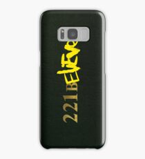 221BELIEVE Samsung Galaxy Case/Skin