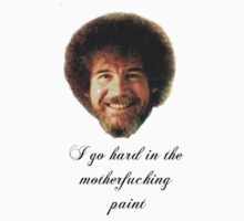 Bob Ross: Hard in the Paint | Unisex T-Shirt