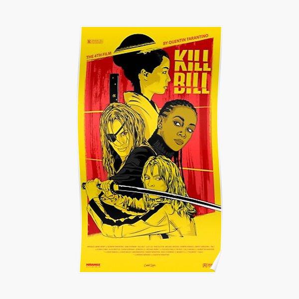 Kill Bill Poster Poster