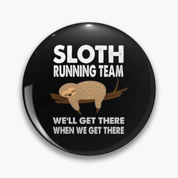 Funny Sloth Gifts Men Women Kids, Funny Sloth Running Team Pin