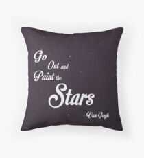 Go Out and Paint the Stars Throw Pillow