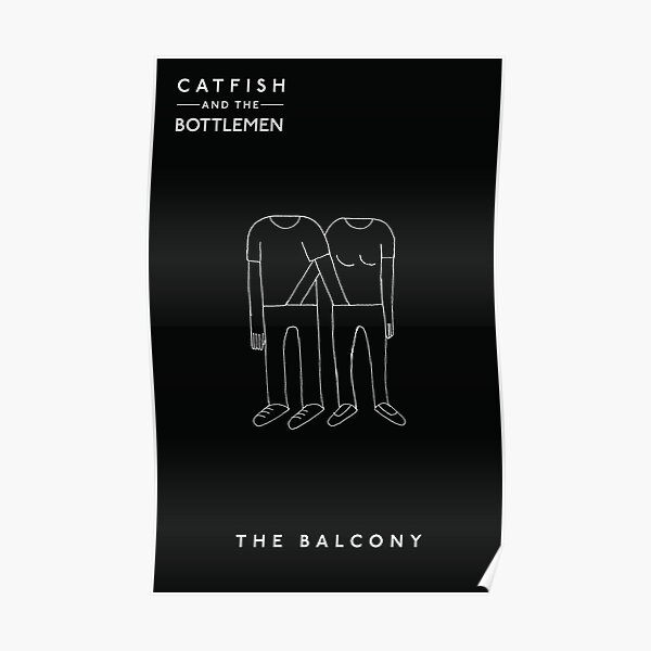 The Balcony by Catfish and the Bottlemen Poster