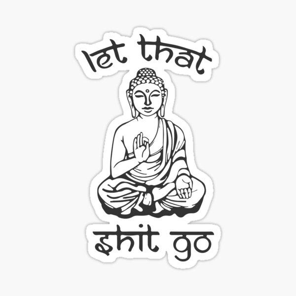 Let That Shit Go - Buddha in Sanskrit Sticker