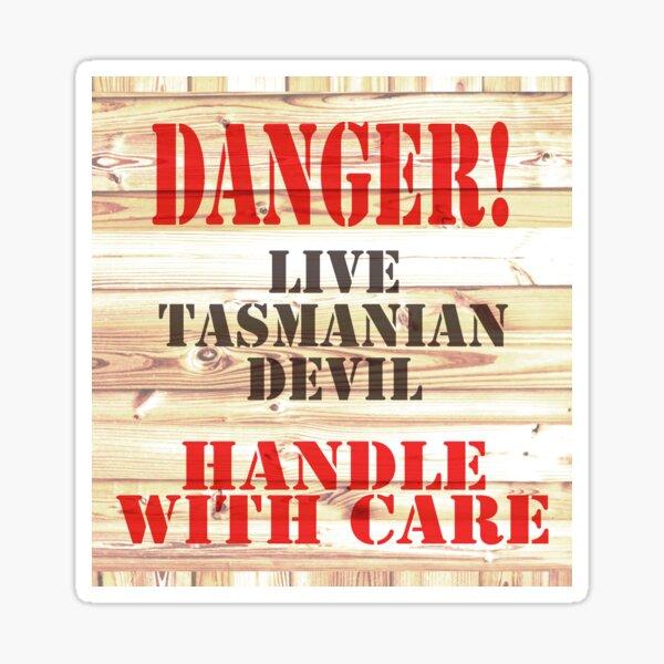 Danger! Live Tasmanian Devil Sticker