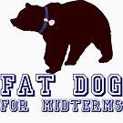 «Fat Dog para Midterms» de politedemon