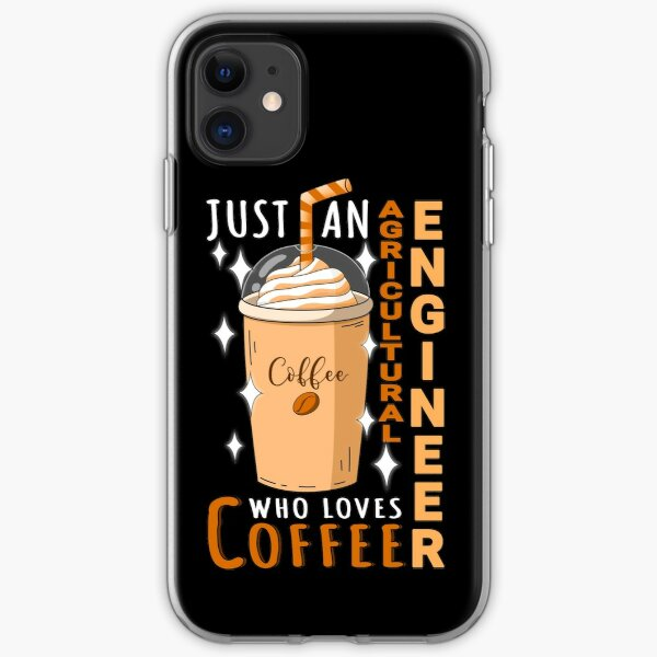 Just An Agricultural Engineer Who Loves Coffee Quote Design iPhone Soft Case