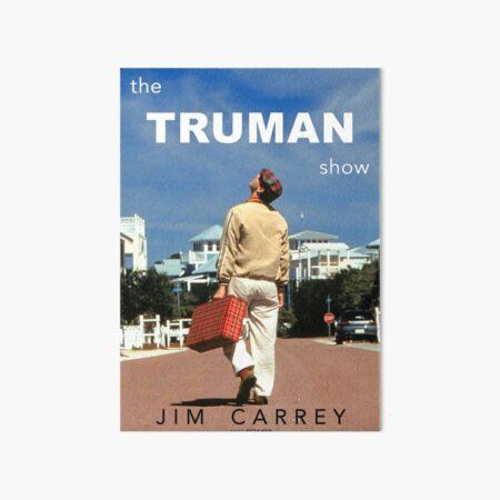 Le spectacle de Truman Impression rigide
