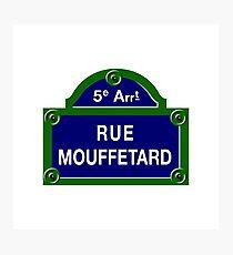 Rue Mouffetard, Paris Street Sign, France Photographic Print
