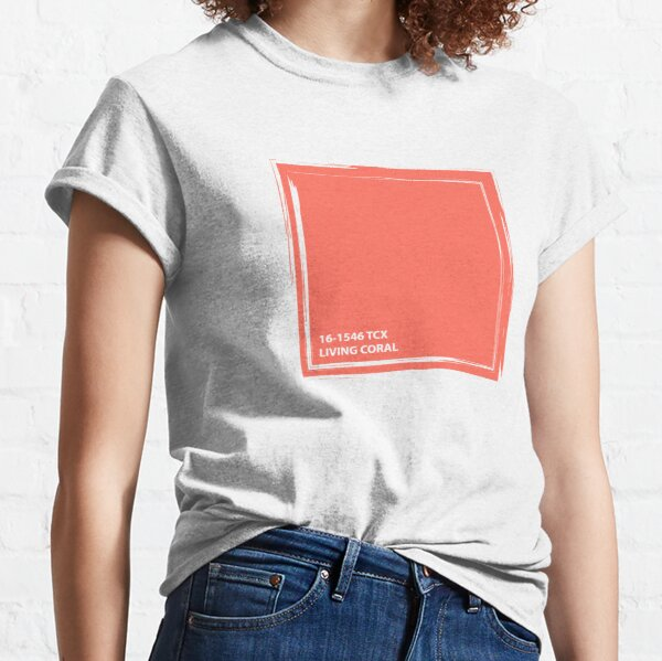 Living Coral 16-1546 TCX   Pantone Color of the Year 2019   Pantone   Color Trends   New York and London   Solid Color   Fashion Colors    Classic T-Shirt
