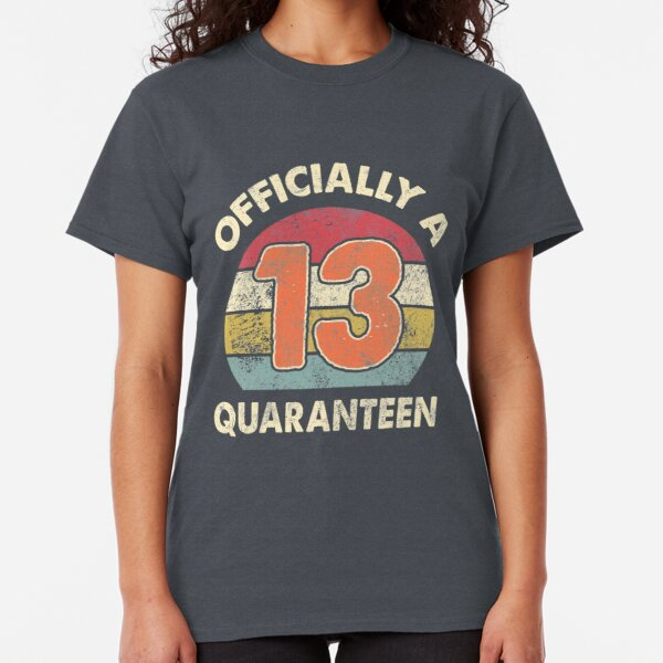 Officially A Quaranteen 2020 Quarantine 13th Birthday Offical Teenager Classic T-Shirt