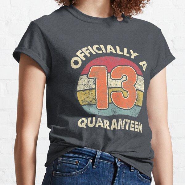 Oficialmente un adolescente oficial de cuarentena 2020 de cuarentena 2020 Camiseta clásica
