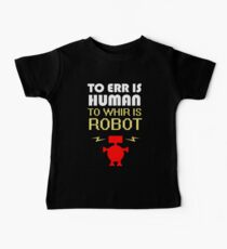 To Err Is Human, To Whir Is Robot (light design) Baby Tee