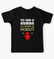 To Err Is Human, To Whir Is Robot (light design) Kids Tee