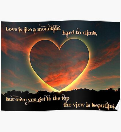 Valentine: Love Is Like A Mountain Poster