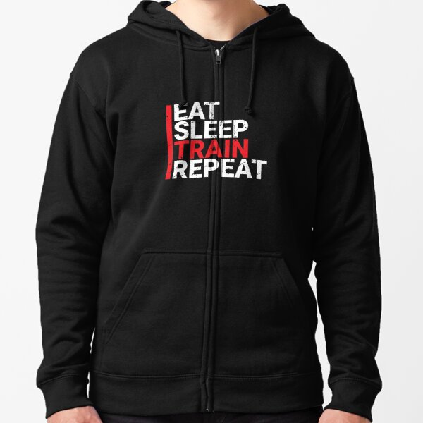 Eat Sleep Train Repeat No Excuses Workout Gym Sweatshirt