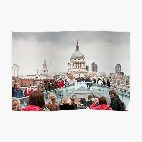 St Paul's Cathedral from the Millennium Bridge, London Poster