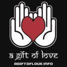 A Gift Of Love dot Info merch jan 2012 text by David Avatara