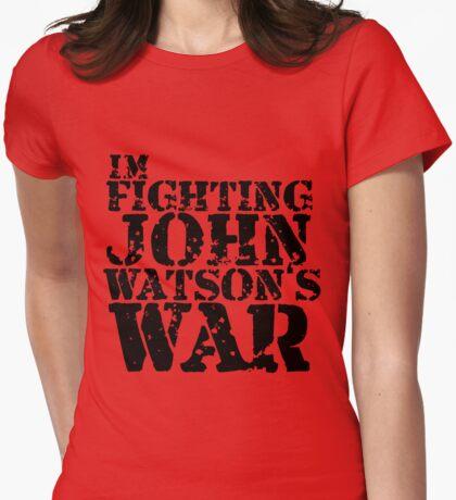 I'm Fighting John Watson's War V.1 T-Shirt