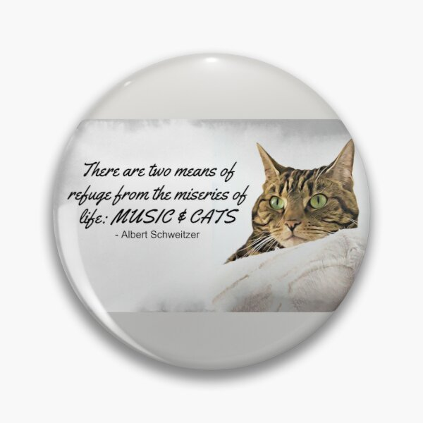 Music and Cats - Albert Schweitzer Quote tabby cat with green eyes digital art Pin