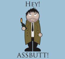 Hey, Assbutt!