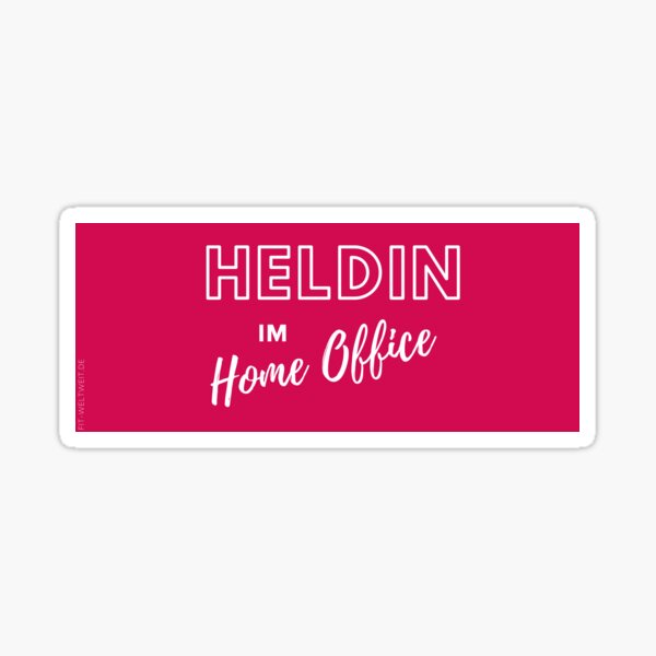 Hero in the home office motivation saying Sticker