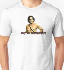 Why So Elementary? T-Shirt