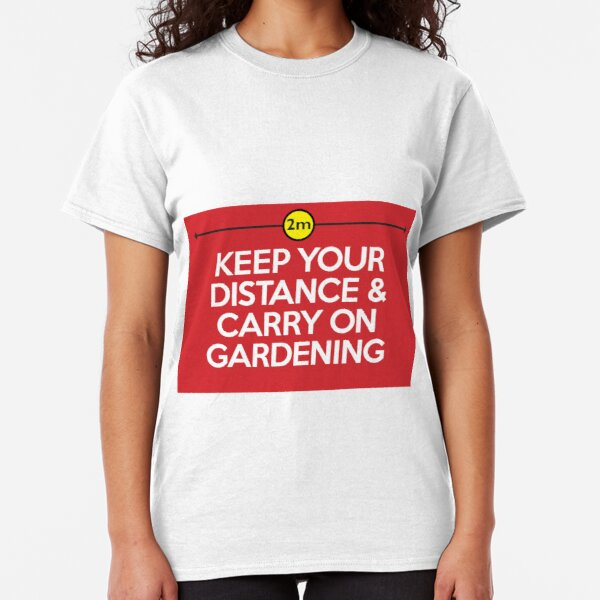 Keep your distance Classic T-Shirt