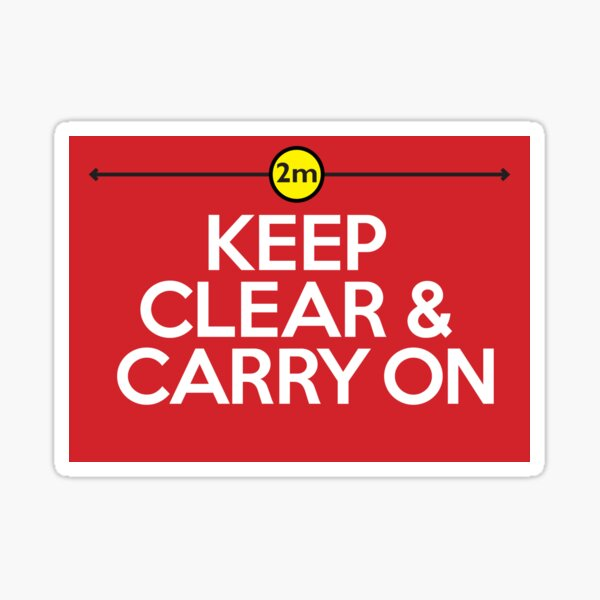 Keep Clear & Carry on Sticker