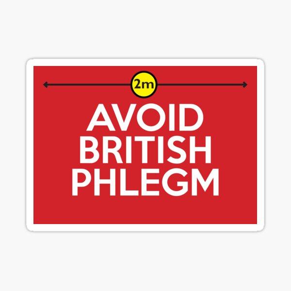 Avoid British Phlegm Sticker