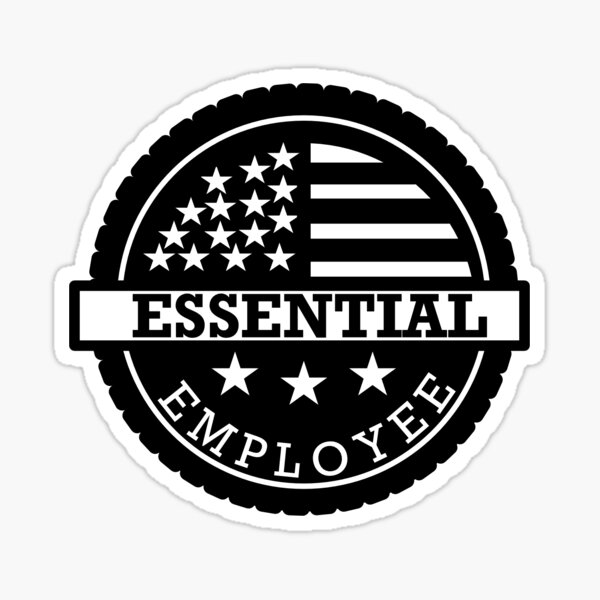Essential Employee sticker  Sticker