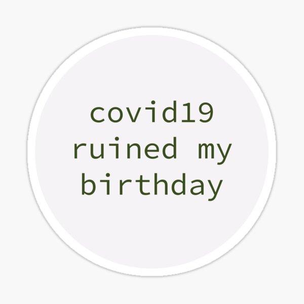 COVID19 Birthday Sticker