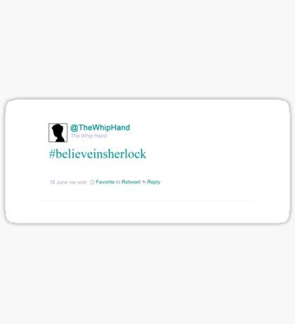 #believeinsherlock Sticker
