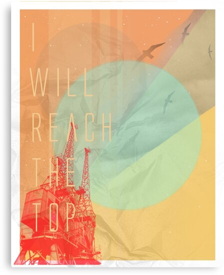 I WILL REACH THE TOP by soulseven7
